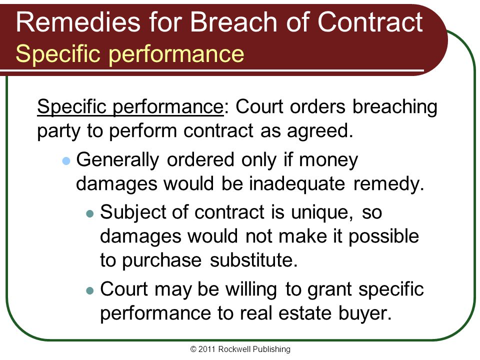 Remedies for Breach of Contract Specific performance