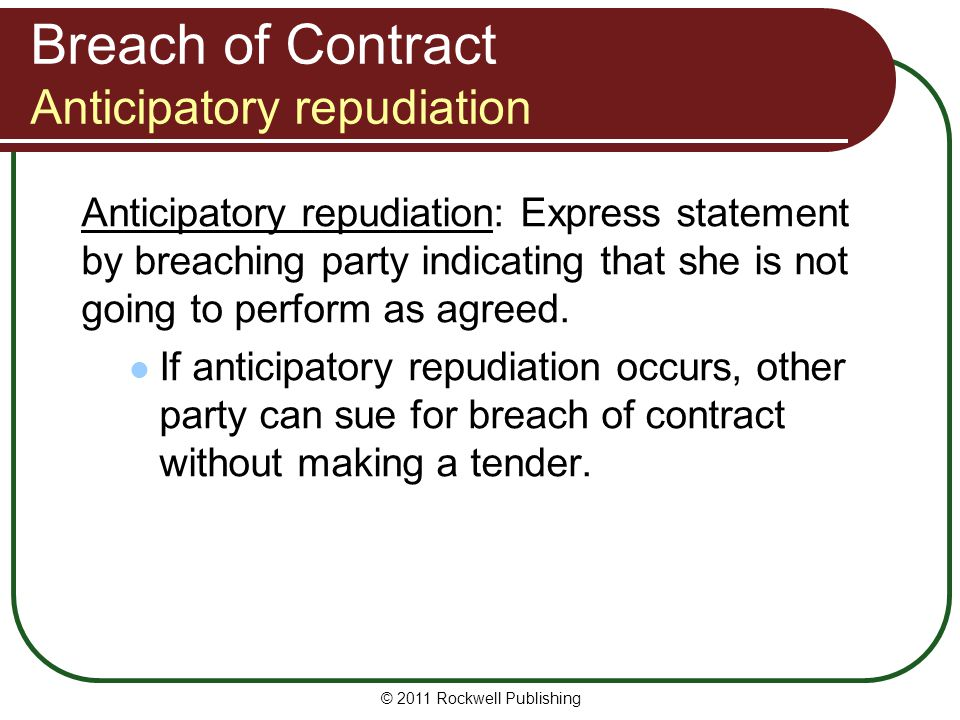 Breach of Contract Anticipatory repudiation