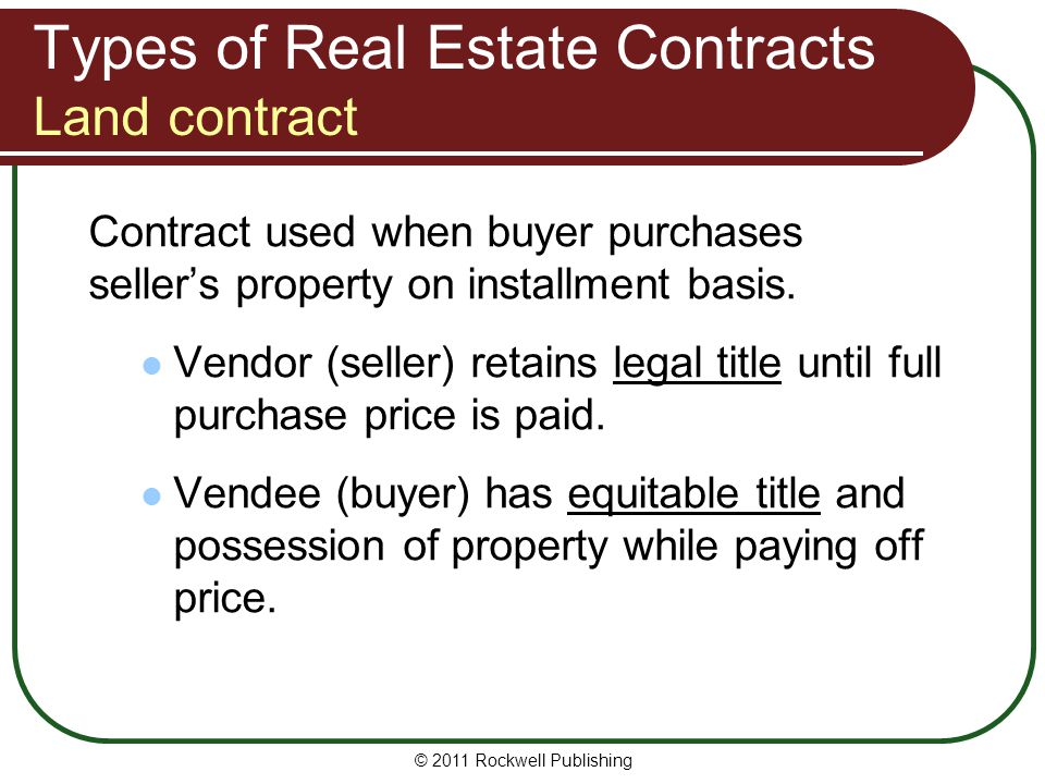 Types of Real Estate Contracts Land contract