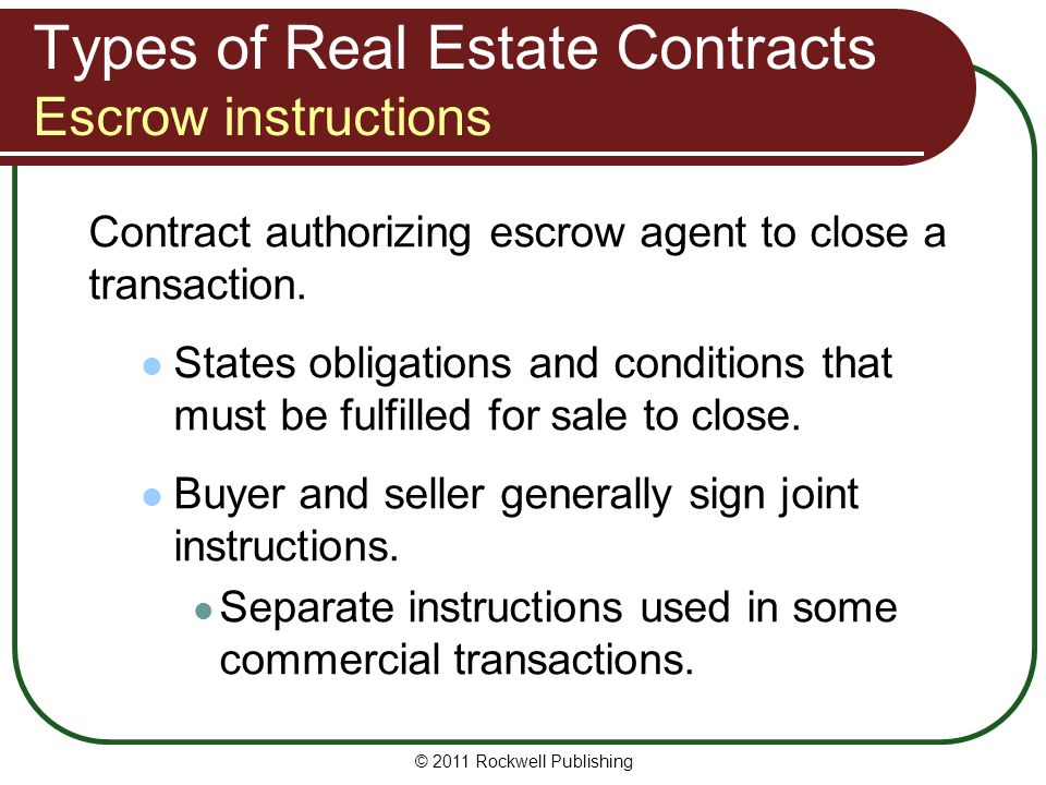 Types of Real Estate Contracts Escrow instructions