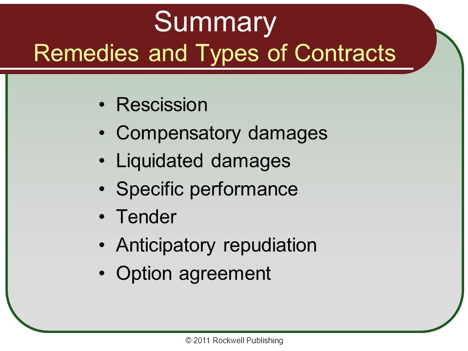 Summary Remedies and Types of Contracts