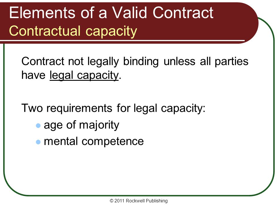 Elements of a Valid Contract Contractual capacity