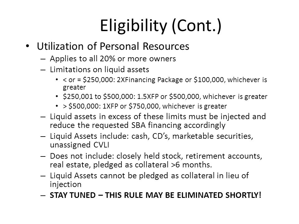 Eligibility (Cont.) Utilization of Personal Resources