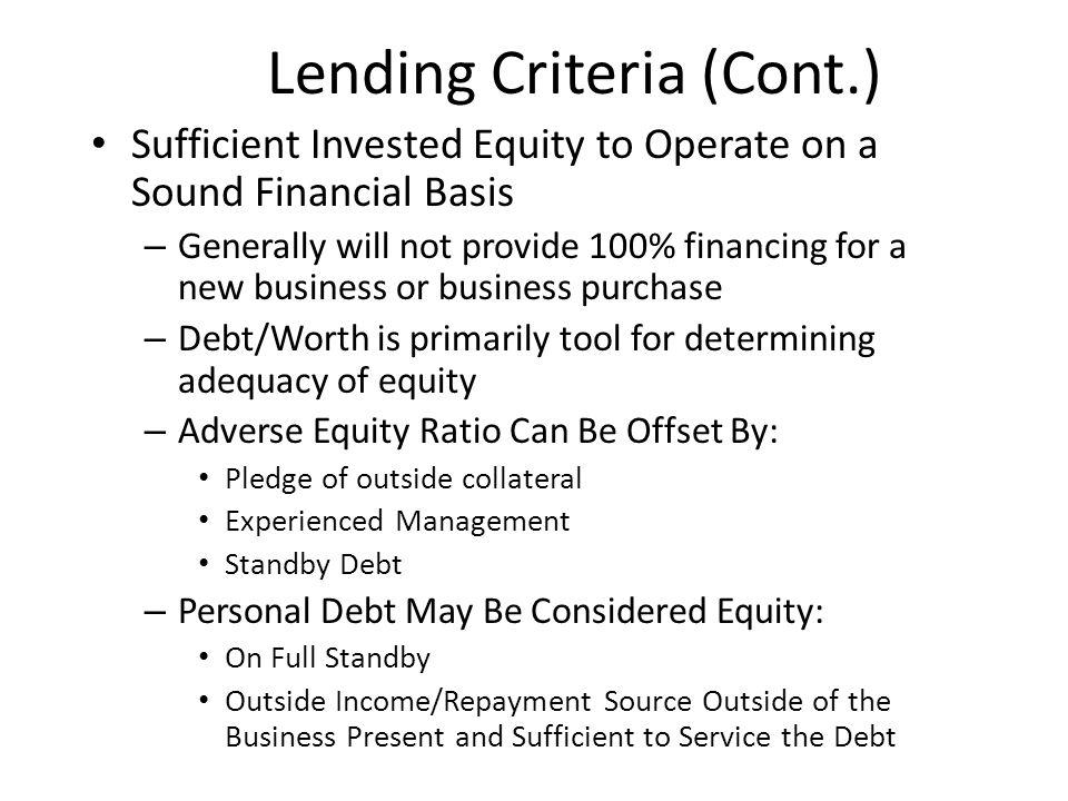 Lending Criteria (Cont.)