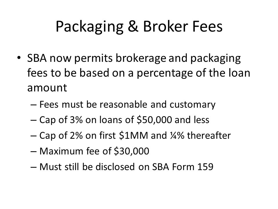 Packaging & Broker Fees