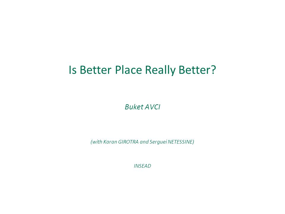 Is Better Place Really Better
