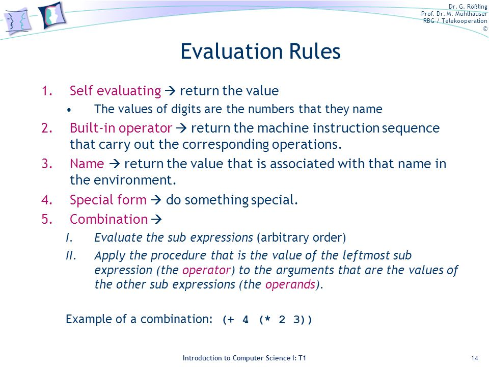 Evaluation Rules Self evaluating  return the value