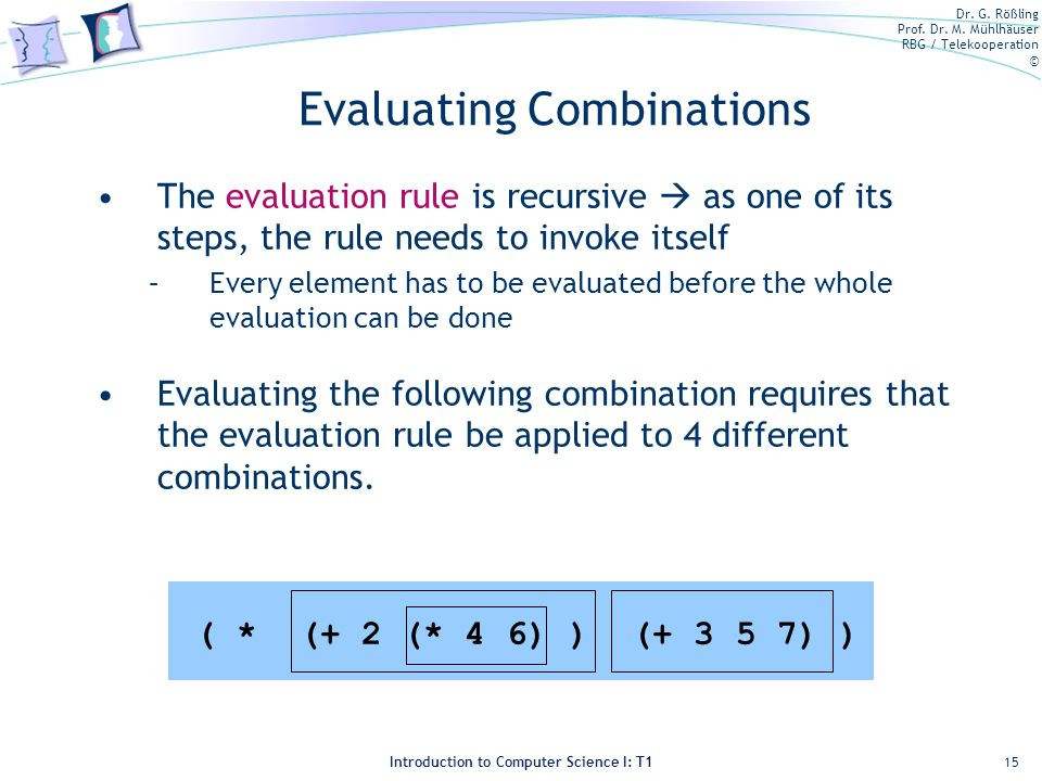 Evaluating Combinations