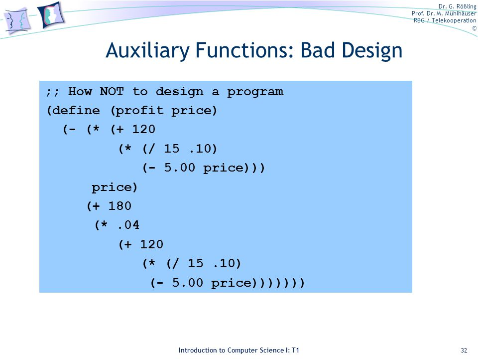 Auxiliary Functions: Bad Design