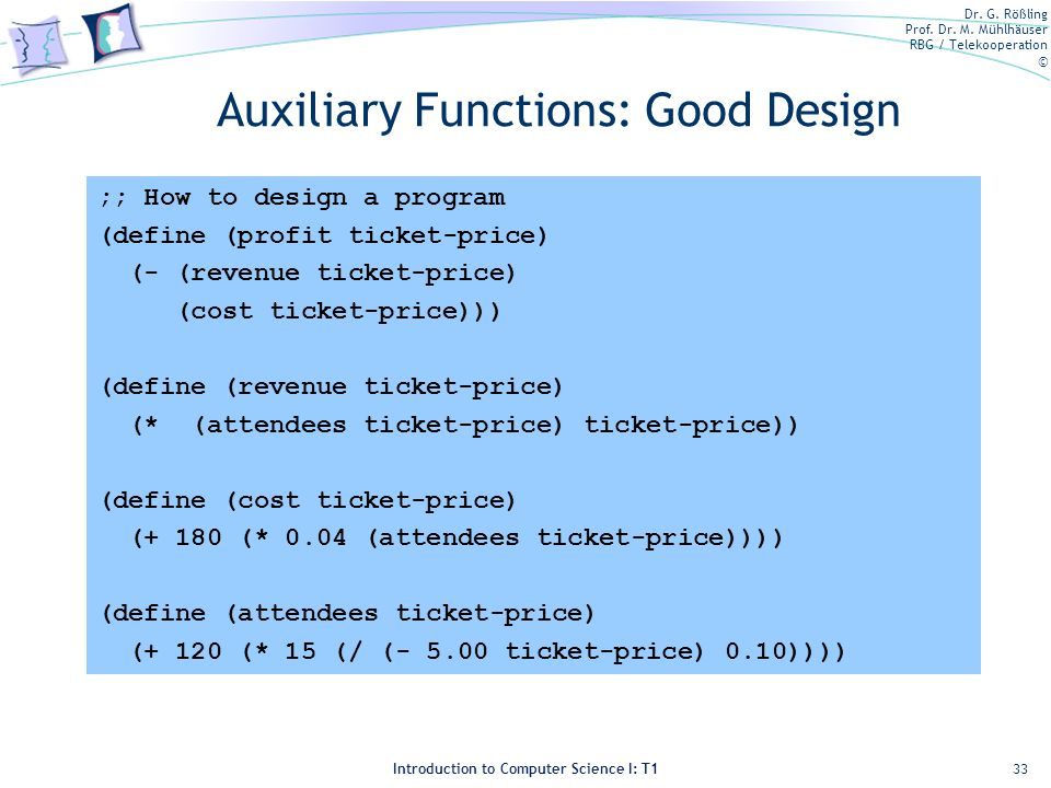 Auxiliary Functions: Good Design
