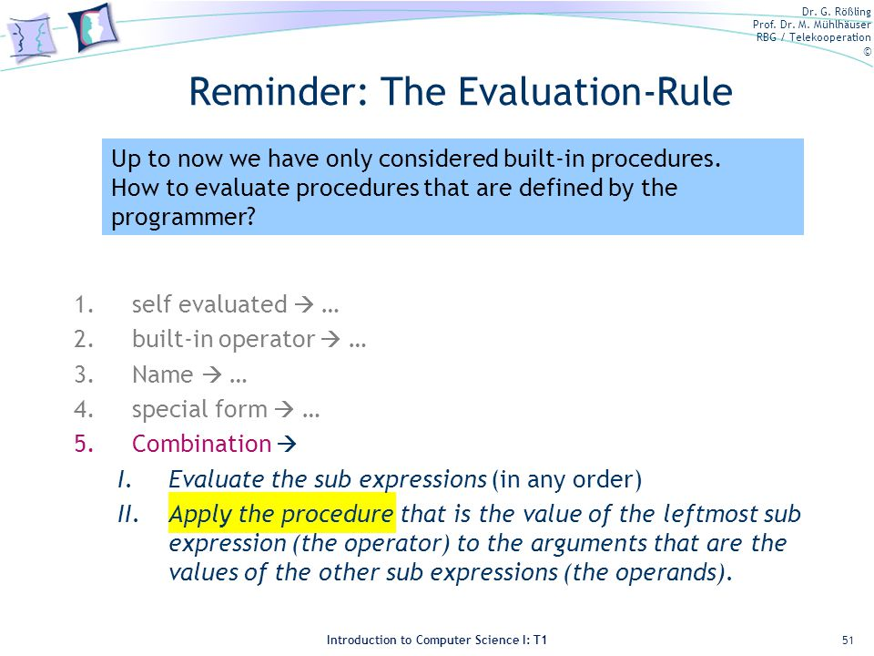Reminder: The Evaluation-Rule