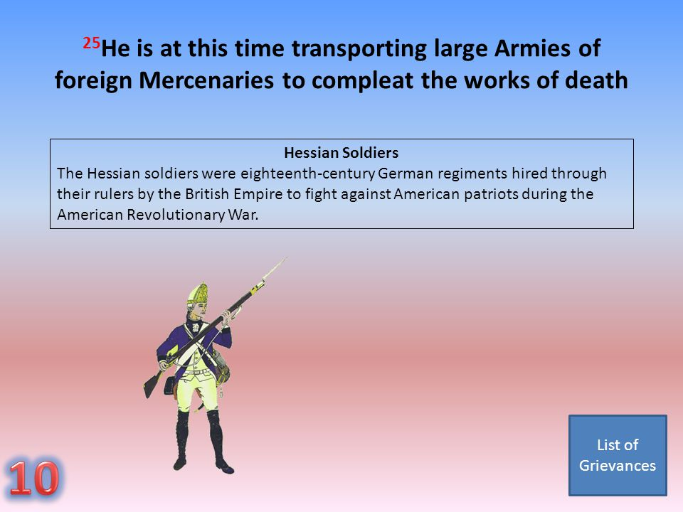 25He is at this time transporting large Armies of foreign Mercenaries to compleat the works of death