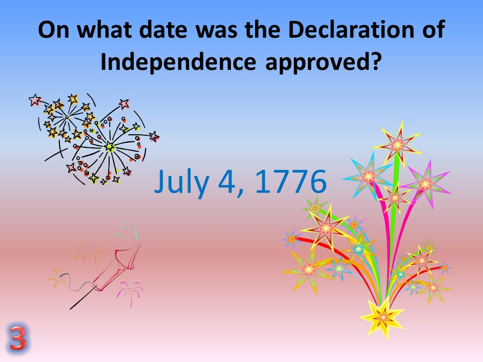 On what date was the Declaration of Independence approved