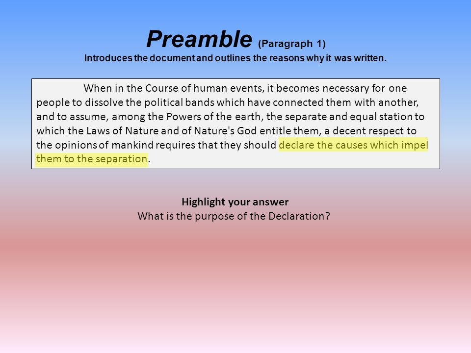 Preamble (Paragraph 1) Introduces the document and outlines the reasons why it was written.