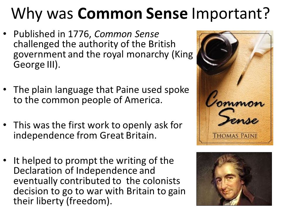Why was Common Sense Important