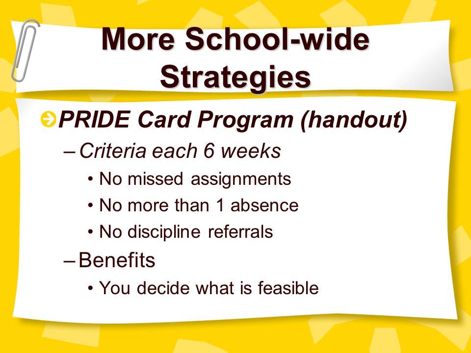 More School-wide Strategies