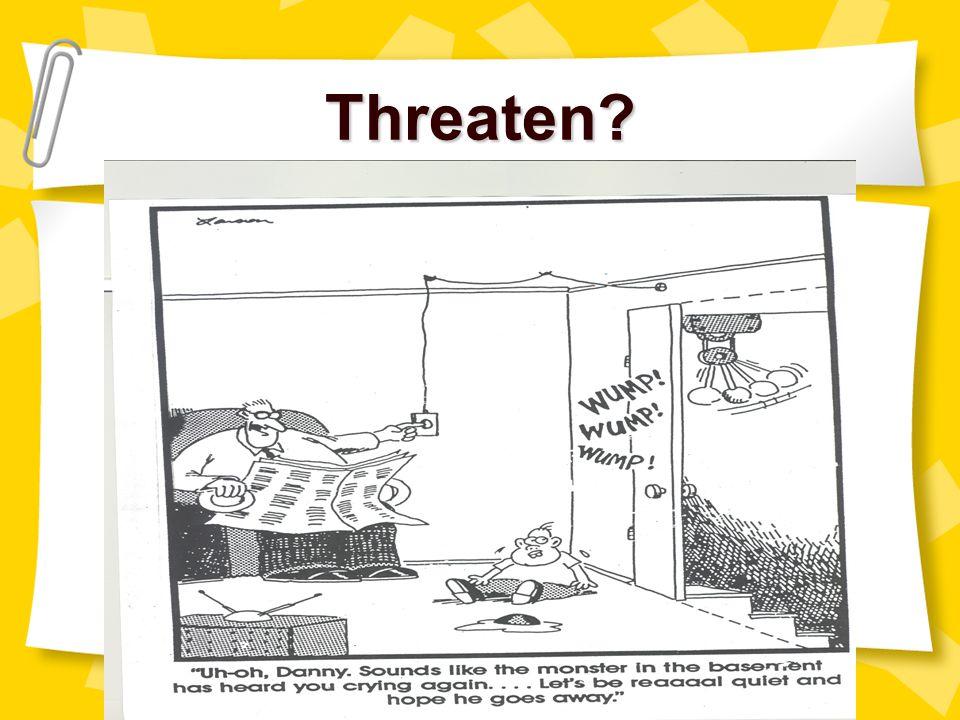 Threaten myell@gwm.sc.edu christle@gwm.sc.edu