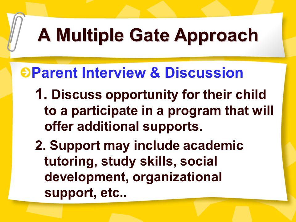 A Multiple Gate Approach