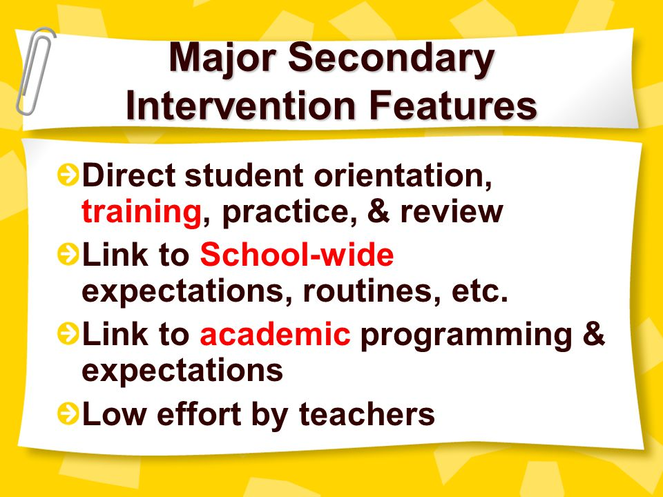Major Secondary Intervention Features