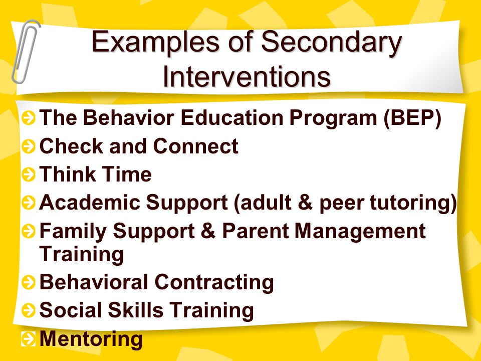 Examples of Secondary Interventions