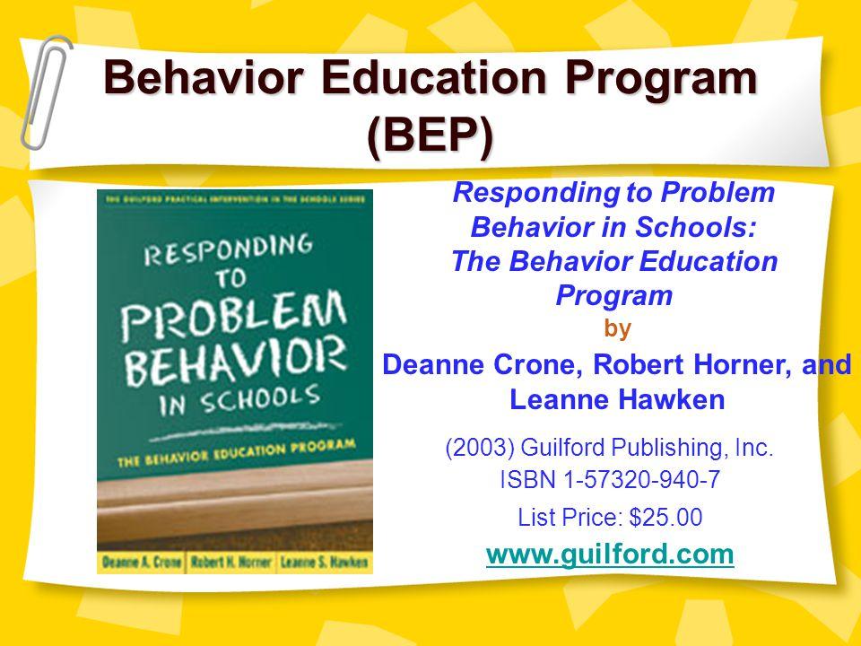 Behavior Education Program (BEP)