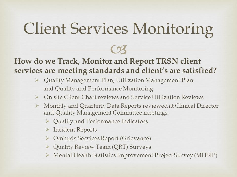 Client Services Monitoring