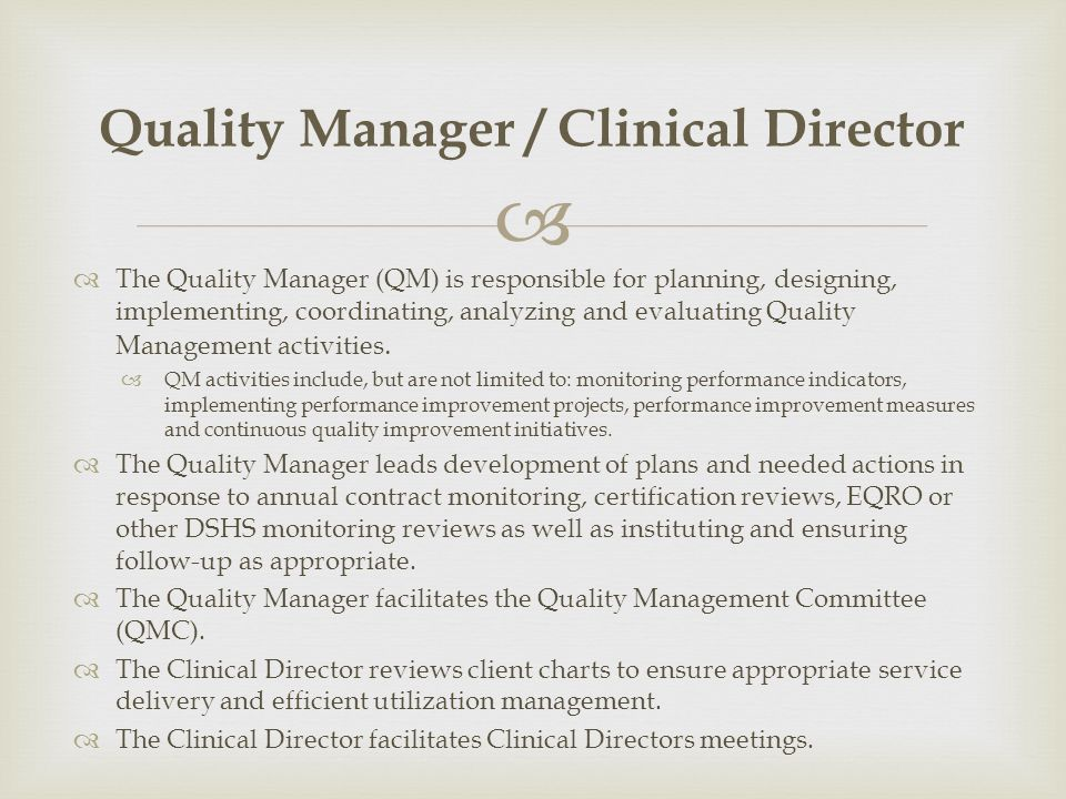 Quality Manager / Clinical Director