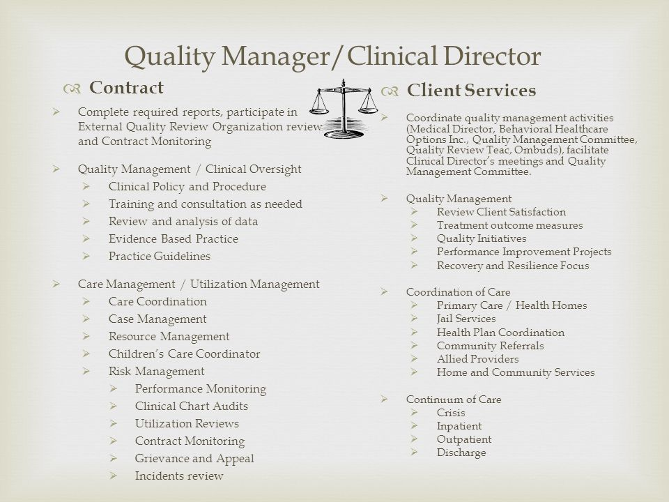 Quality Manager/Clinical Director