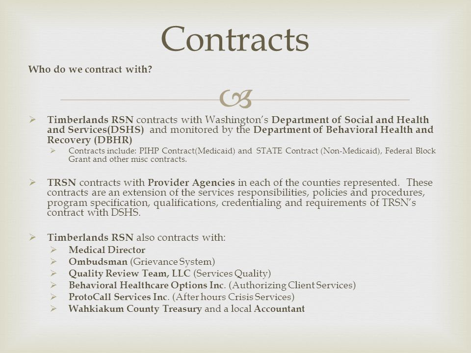 Contracts Who do we contract with