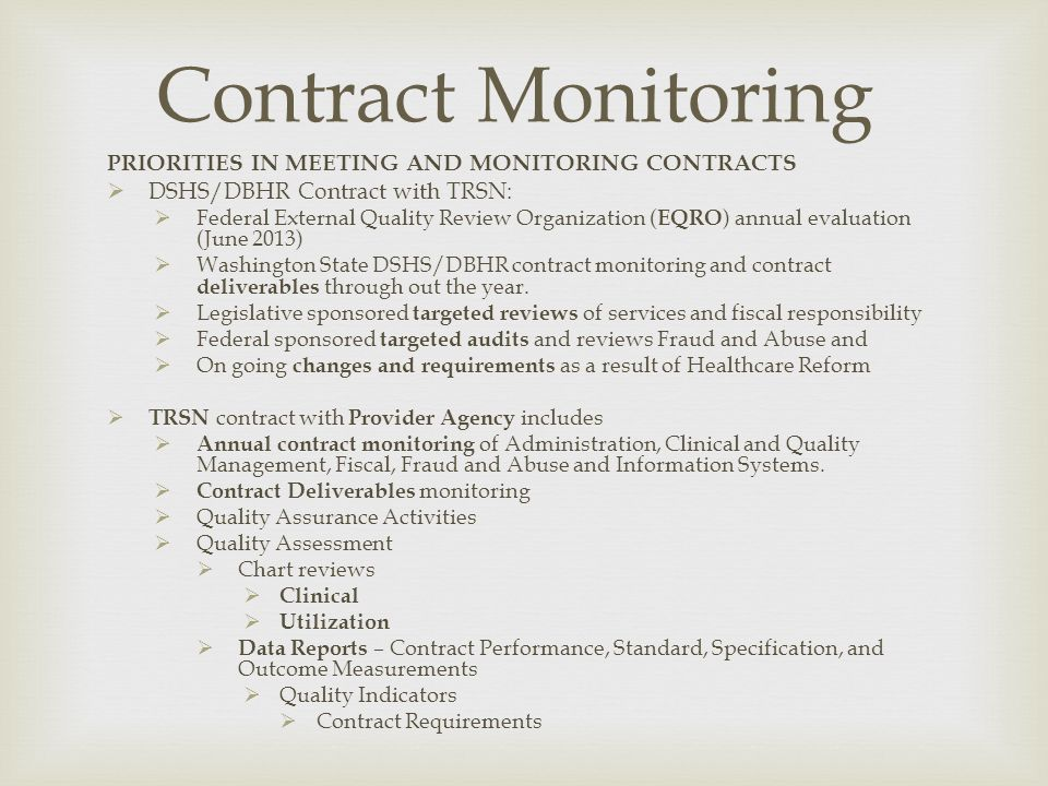 Contract Monitoring PRIORITIES IN MEETING AND MONITORING CONTRACTS