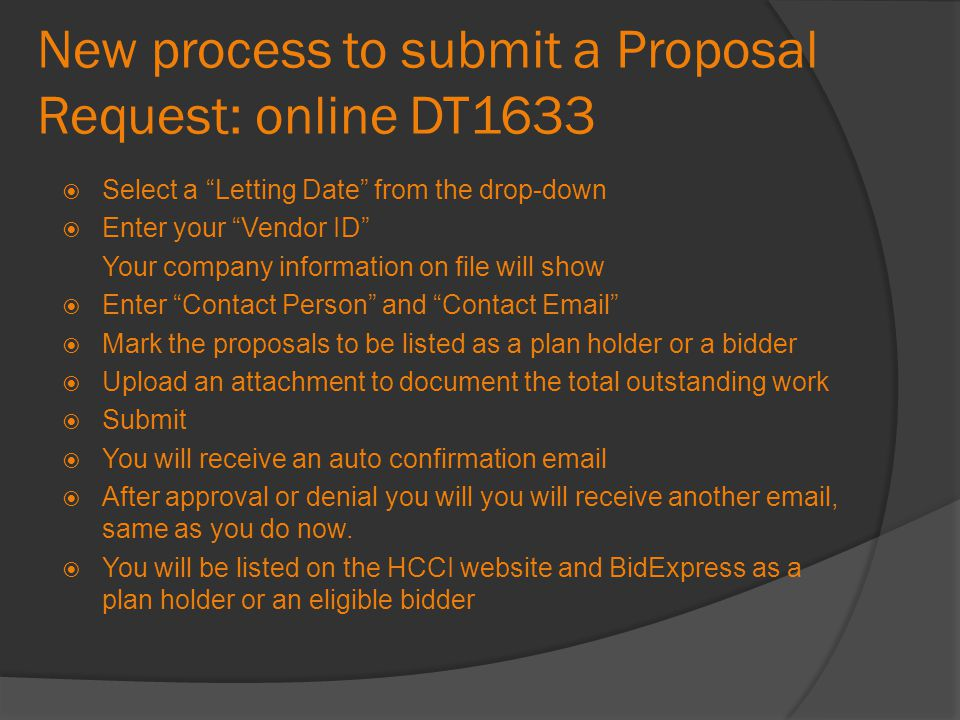New process to submit a Proposal Request: online DT1633