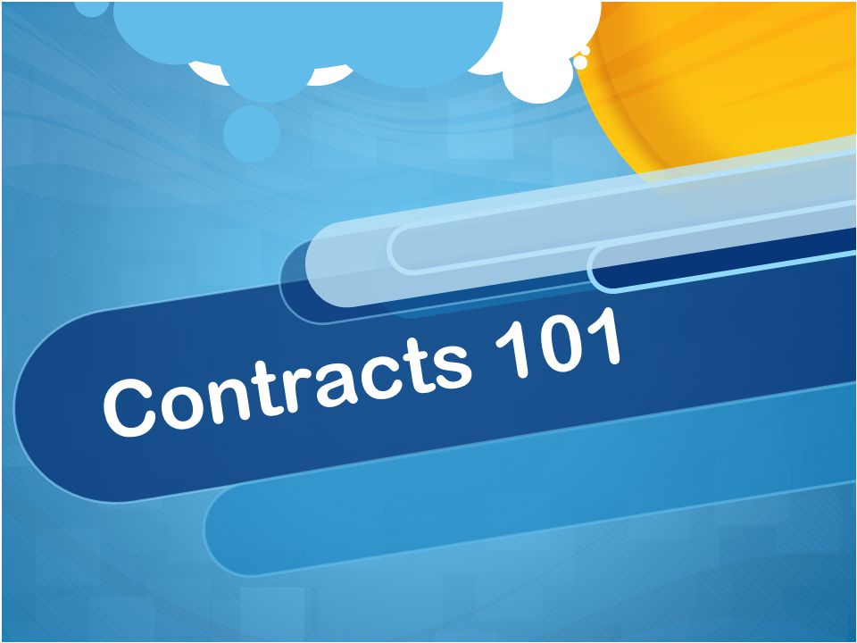 Contracts 101