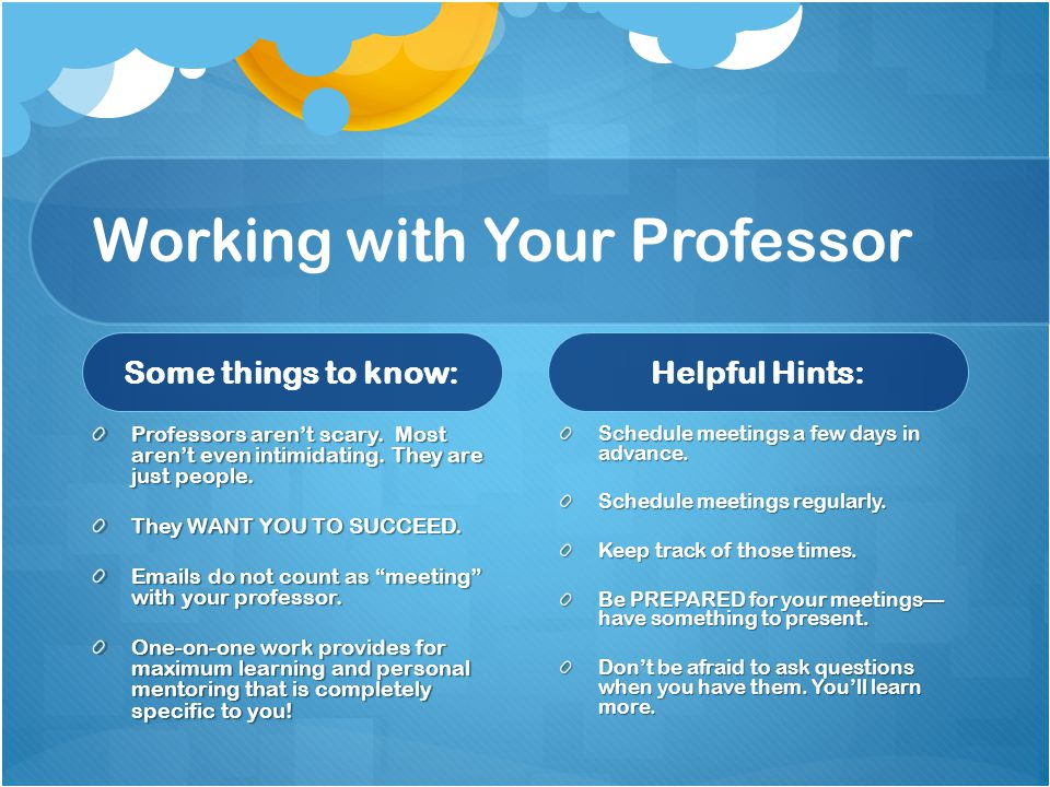 Working with Your Professor