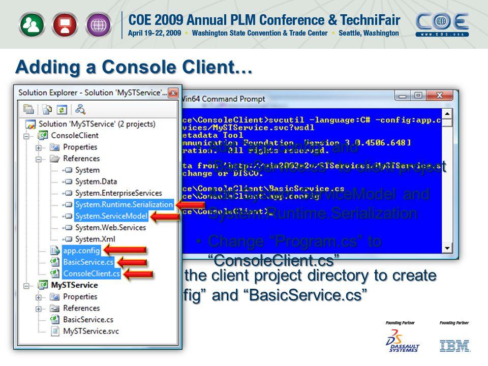 Adding a Console Client…