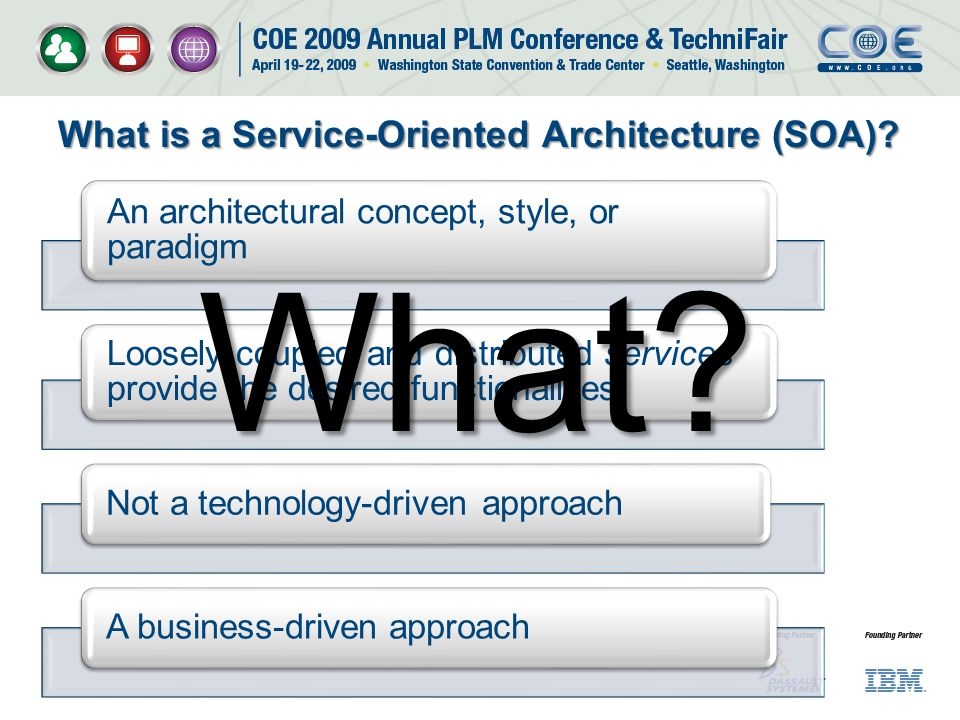 What is a Service-Oriented Architecture (SOA)