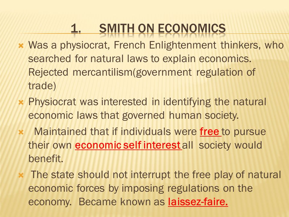 1. Smith on Economics