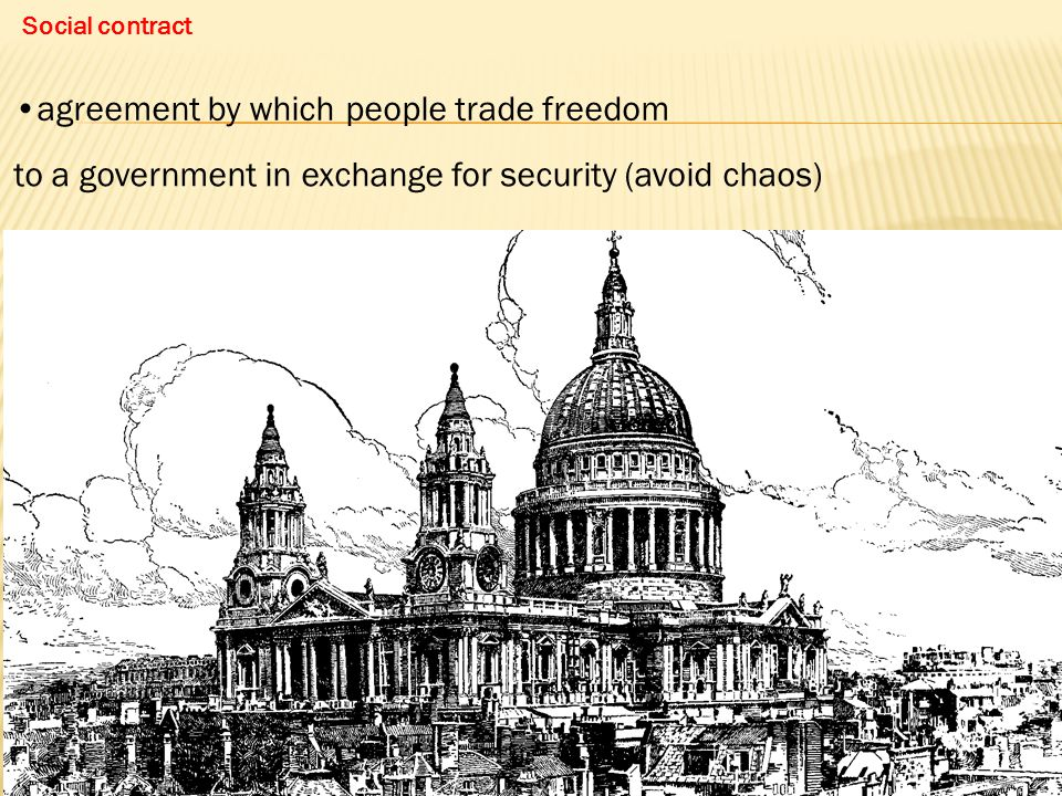 agreement by which people trade freedom