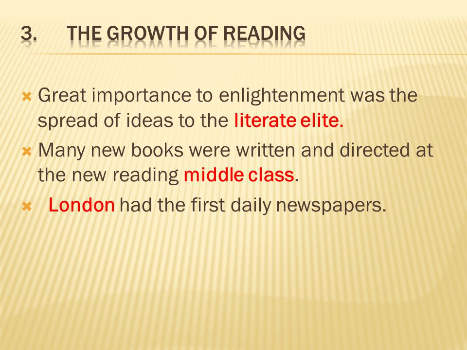 London had the first daily newspapers.