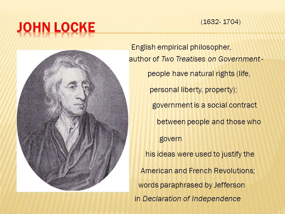 John Locke English empirical philosopher,