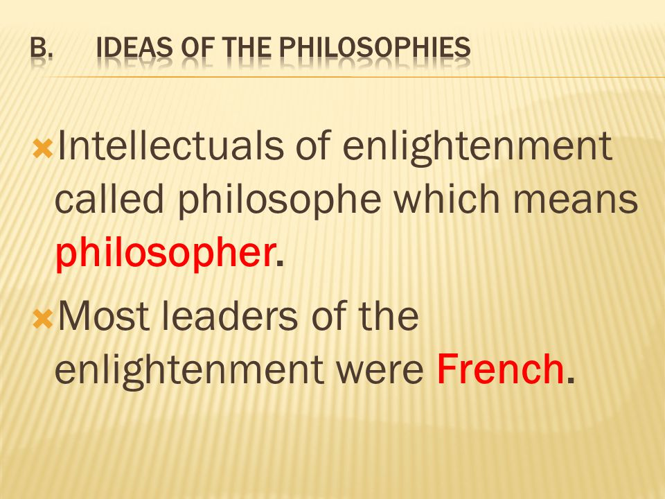 B. Ideas of the Philosophies