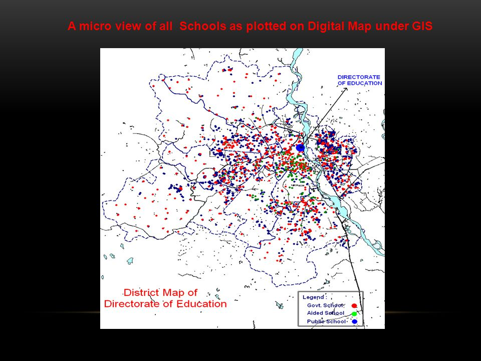 A micro view of all Schools as plotted on Digital Map under GIS