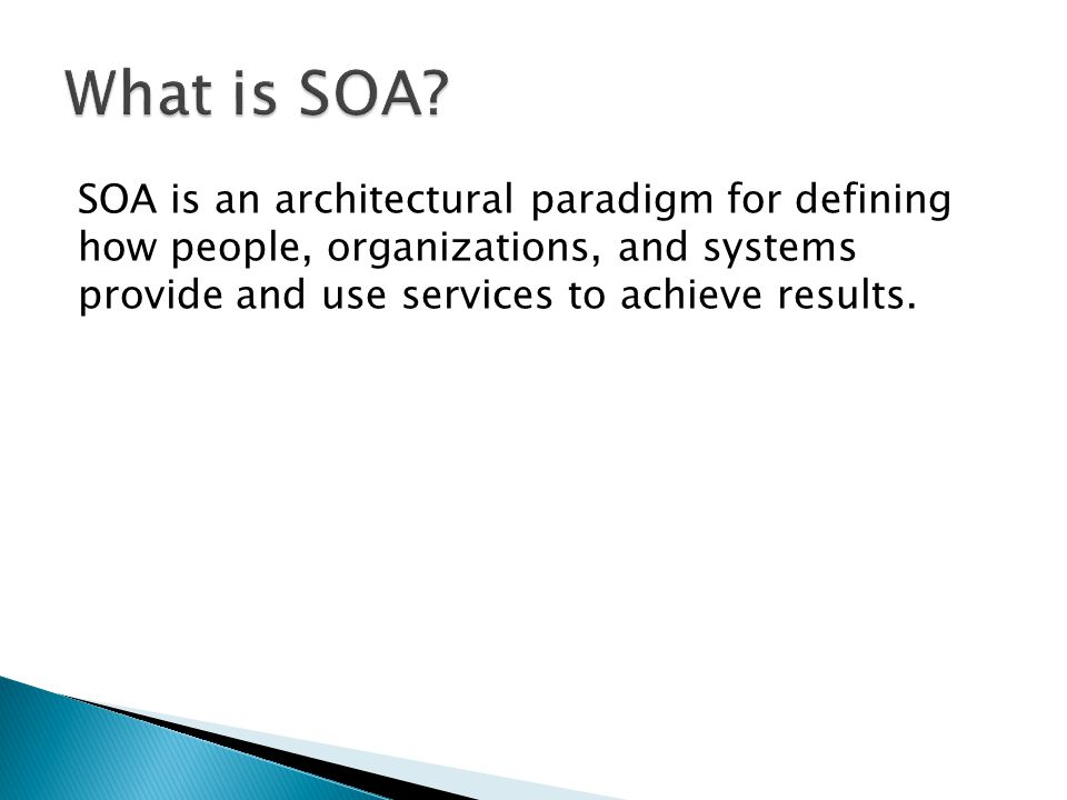 What is SOA.
