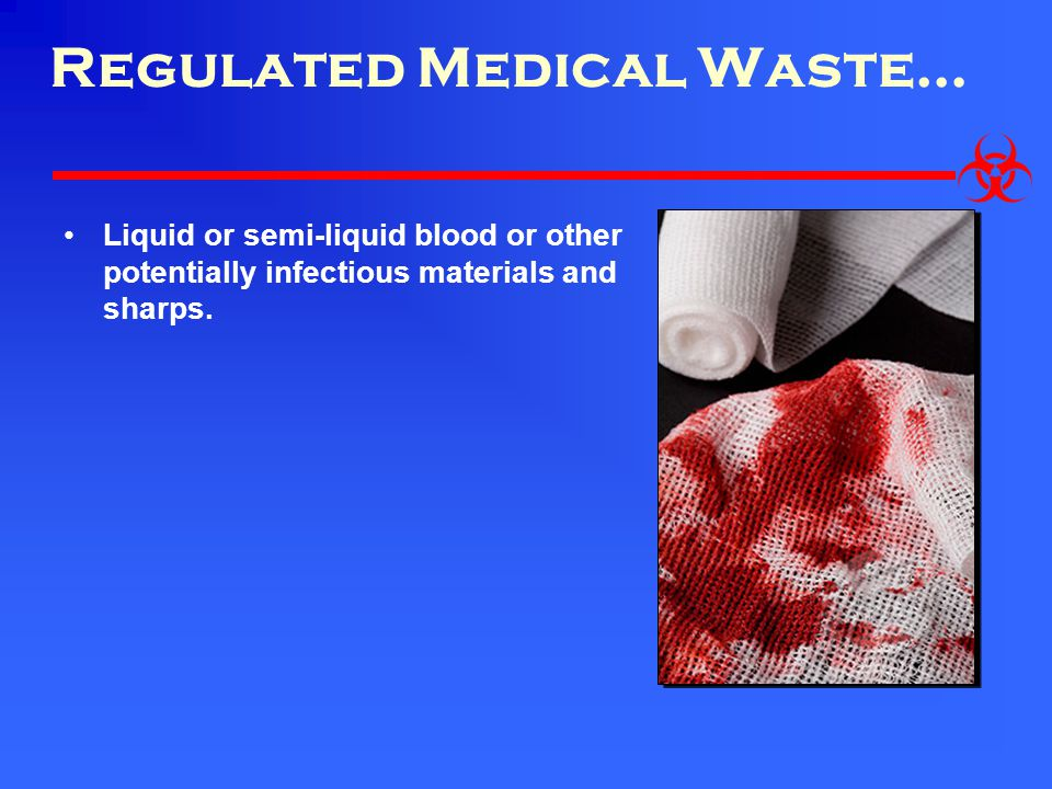 Regulated Medical Waste…