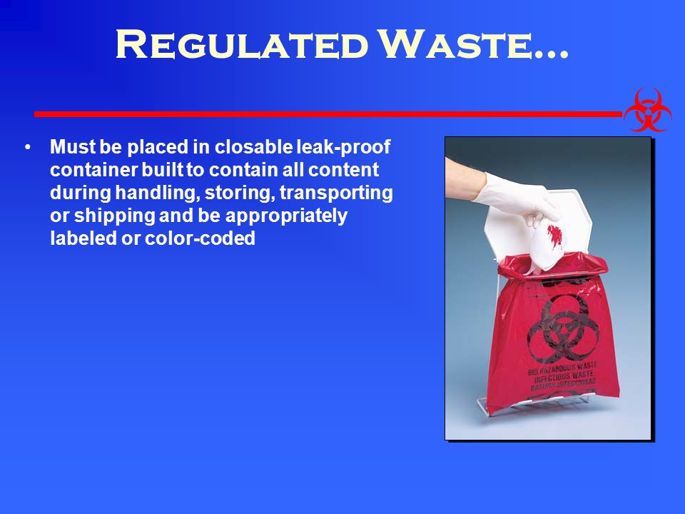 Regulated Waste…
