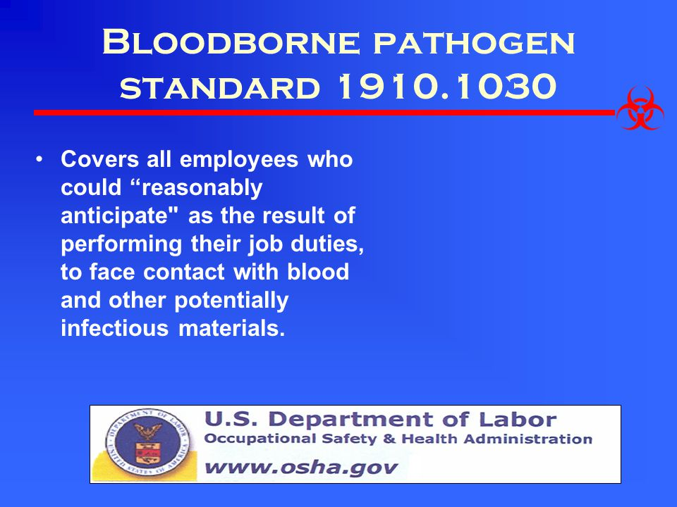 Bloodborne pathogen standard 1910.1030