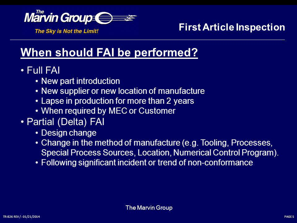 When should FAI be performed
