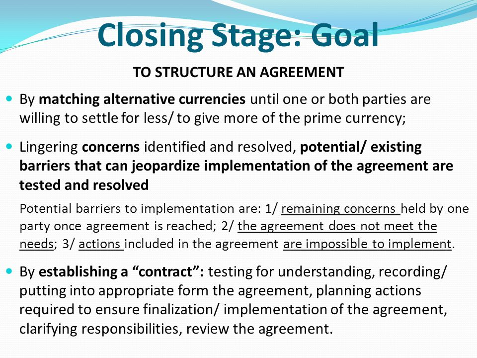 TO STRUCTURE AN AGREEMENT