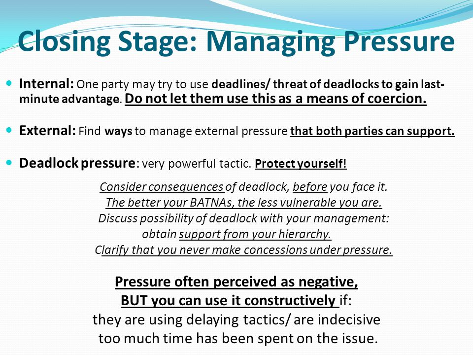Closing Stage: Managing Pressure