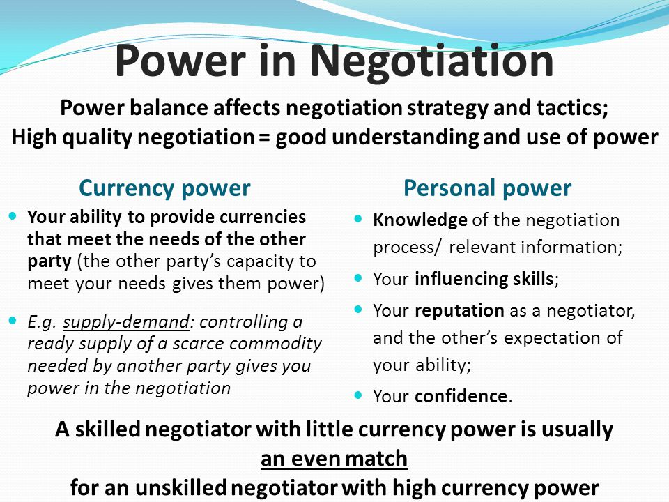 Power in Negotiation Currency power Personal power