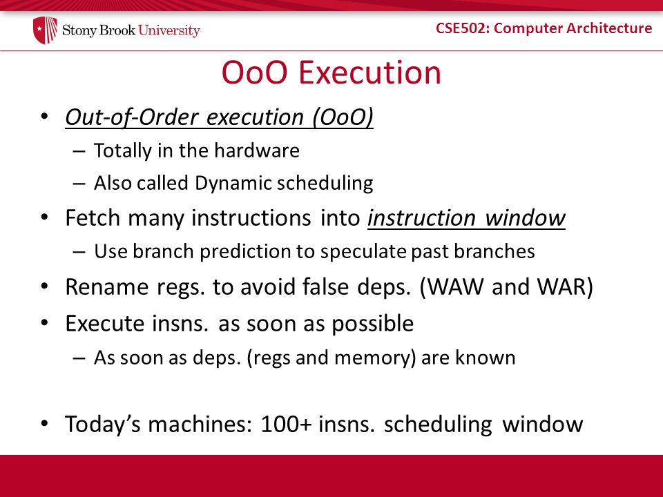 OoO Execution Out-of-Order execution (OoO)